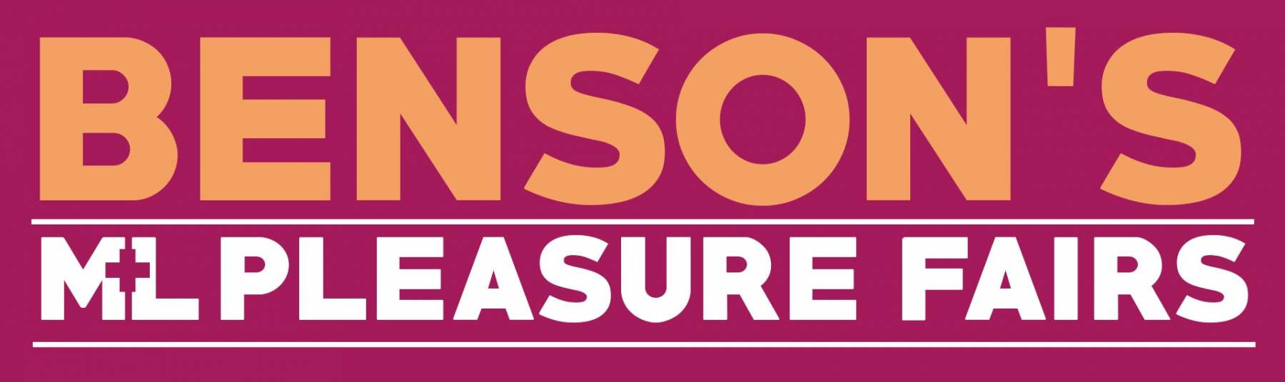 M+L Pleasure Fairs I In Association with Bensons Fun Fairs