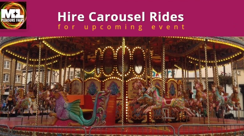 Opt For Carousel Hire & Make Your Next Carnival Event Spectacular