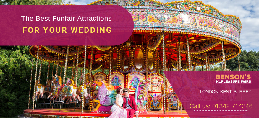 Hire The Best Funfair Attractions For Your Wedding In Kent