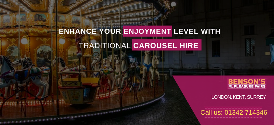 Enhance Your Enjoyment Level With Traditional Carousel Hire In London